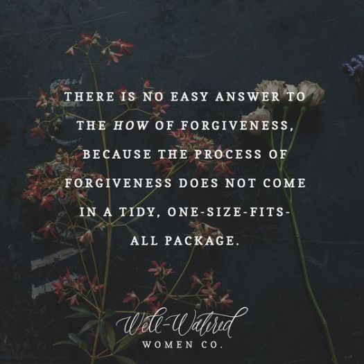 ways to forgiveness-forgiveness quote-friday motivation
